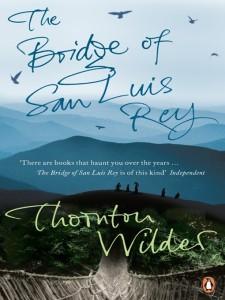San Luis Rey, Thornton Wilder