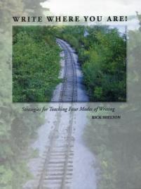 Rick Shelton, inservice, writing, Write Where You Are